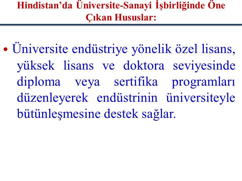 Üniversite endüstriye yönelik özel lisans, yüksek lisans ve doktora seviyesinde diploma veya sertifika programları düzenleyerek endüstrinin üniversite