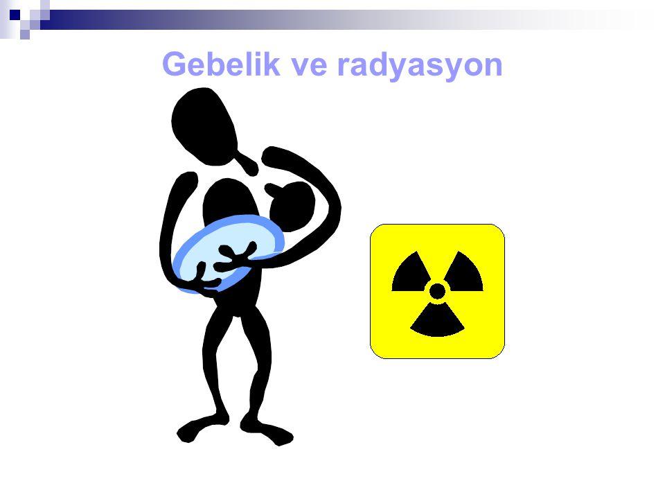 Gebelik ve radyasyon