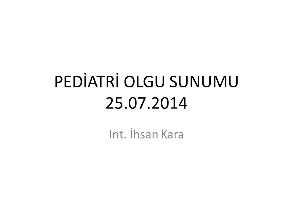 3y 7aylık kız hasta 20.07.2014 tarihinde saat 11.00 da bulduğu bir şurubu(Parol) içmesi nedeniyle dış merkeze başvurmuş.Hastanın herhangi bir şikayeti olmamış.