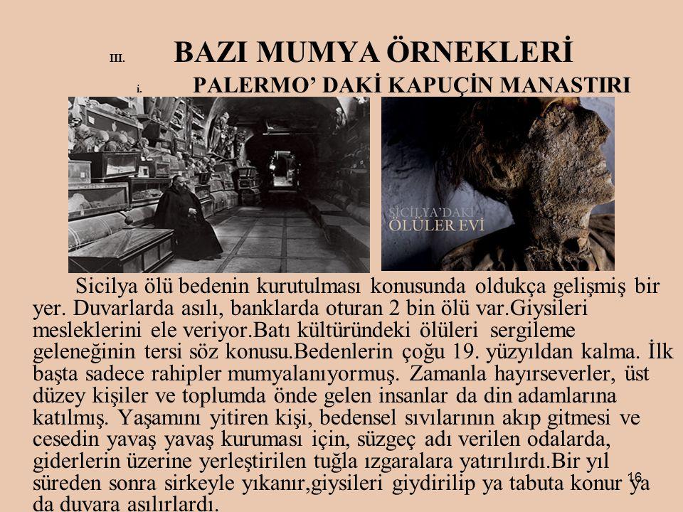 16 III.BAZI MUMYA ÖRNEKLERİ i.