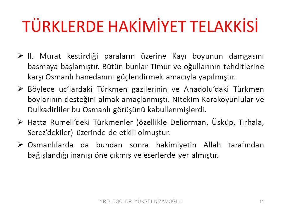 TÜRKLERDE HAKİMİYET TELAKKİSİ  II.