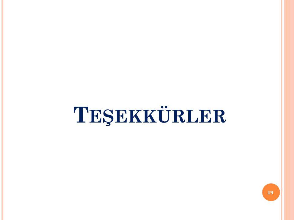T EŞEKKÜRLER 19