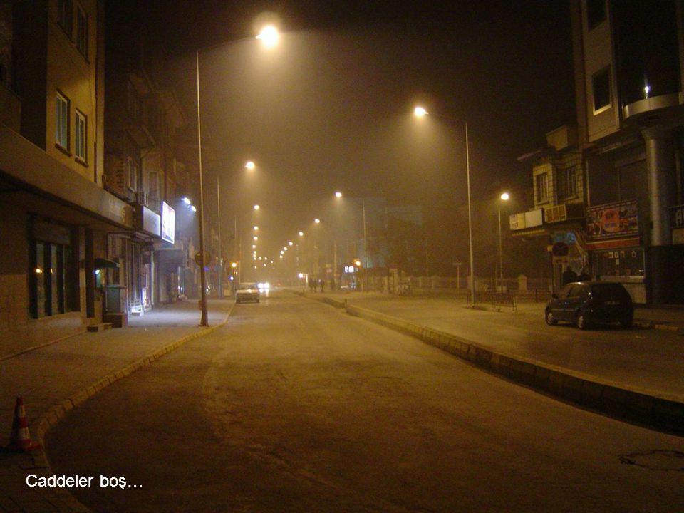 Caddeler boş…