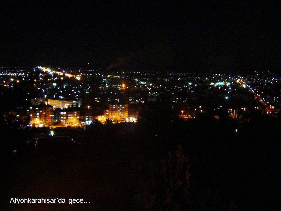 Afyonkarahisar'da gece…
