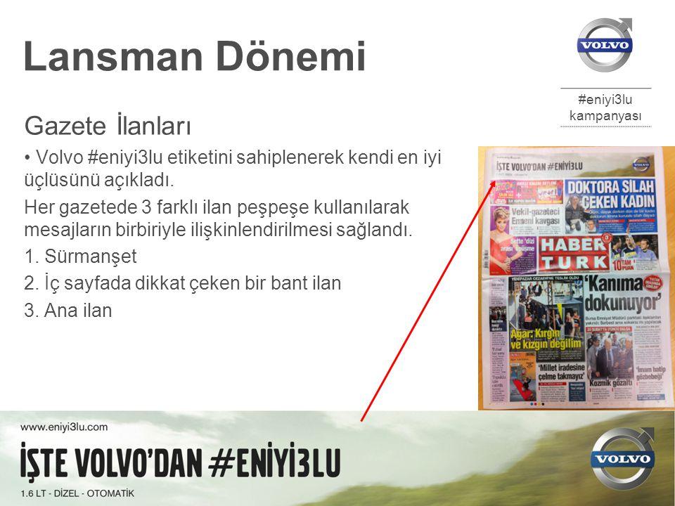 #eniyi3lu kampanyası Eylül 2012 ODD Gladyatörleri 13 Lansman Dönemi Gazete İlanları Volvo #eniyi3lu etiketini sahiplenerek kendi en iyi üçlüsünü açıkladı.