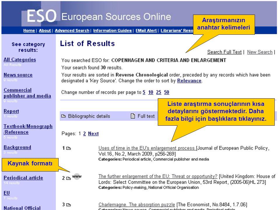 Number of results Kaynak formatı Araştırmanızın anahtar kelimeleri Liste araştırma sonuçlarının kısa detaylarını göstermektedir. Daha fazla bilgi için