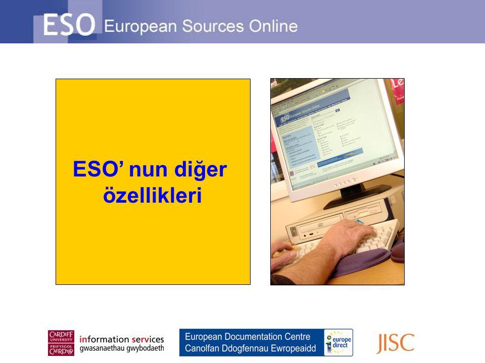ESO' nun diğer özellikleri