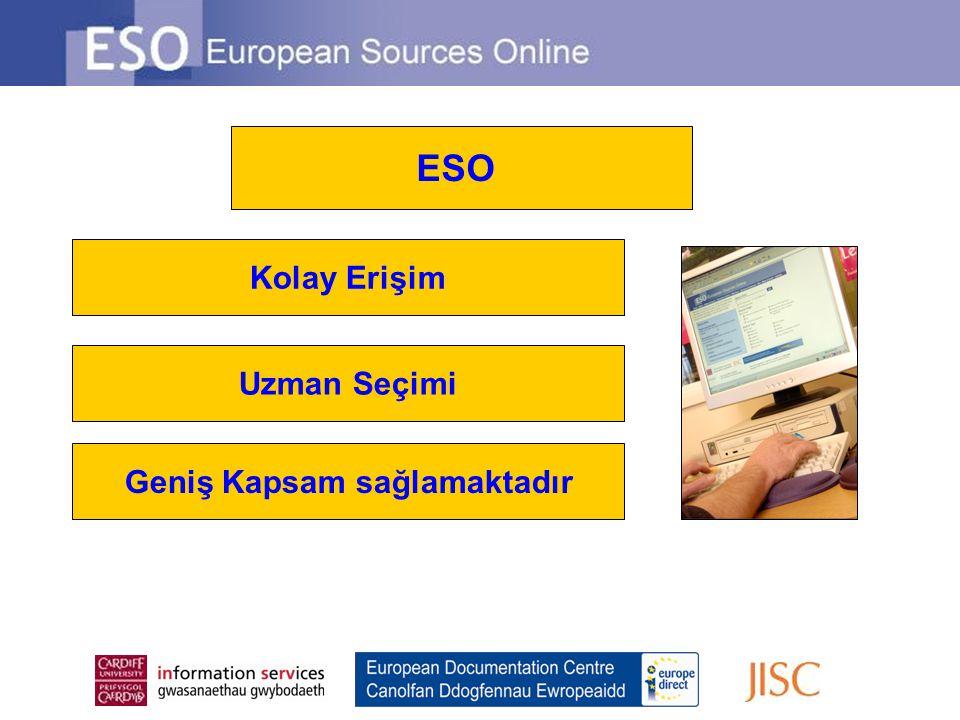 Kolay Erişim Uzman Seçimi Geniş Kapsam sağlamaktadır ESO