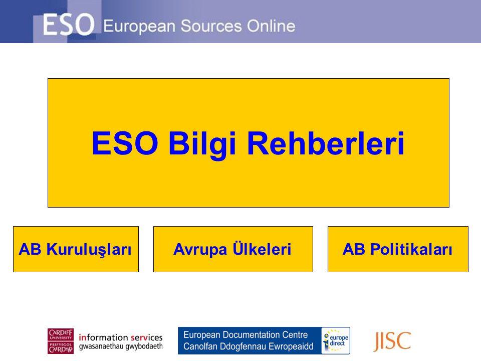 ESO Bilgi Rehberleri AB KuruluşlarıAB PolitikalarıAvrupa Ülkeleri