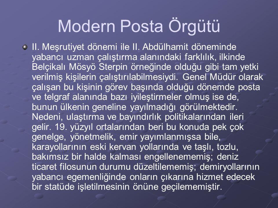 Modern Posta Örgütü II.Meşrutiyet dönemi ile II.