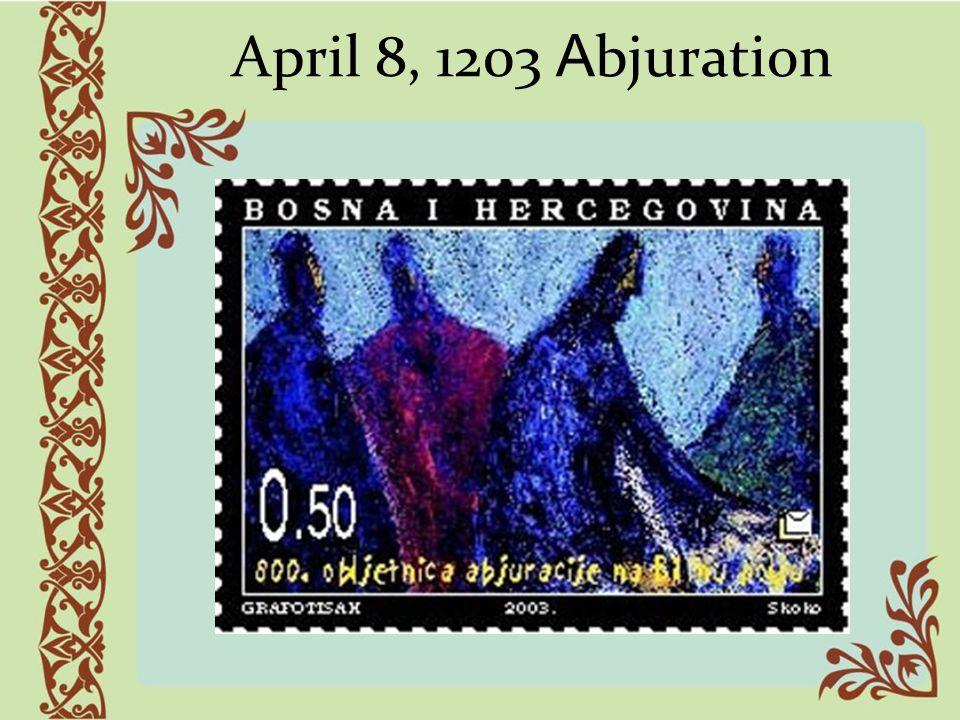 April 8, 1203 A bjuration