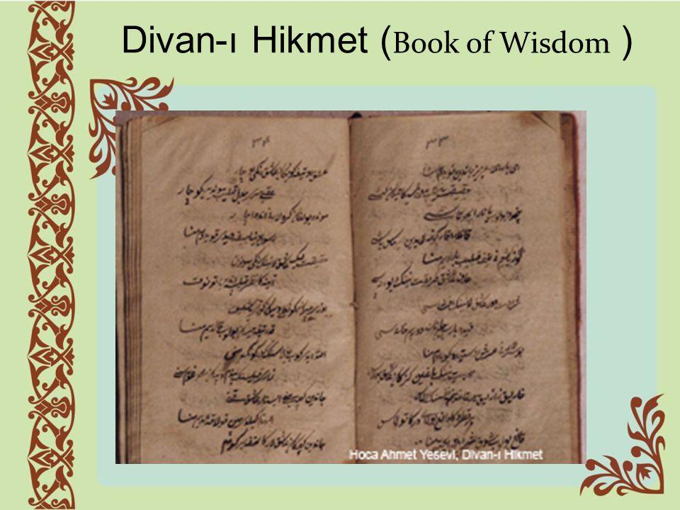 Divan-ı Hikmet ( Book of Wisdom )