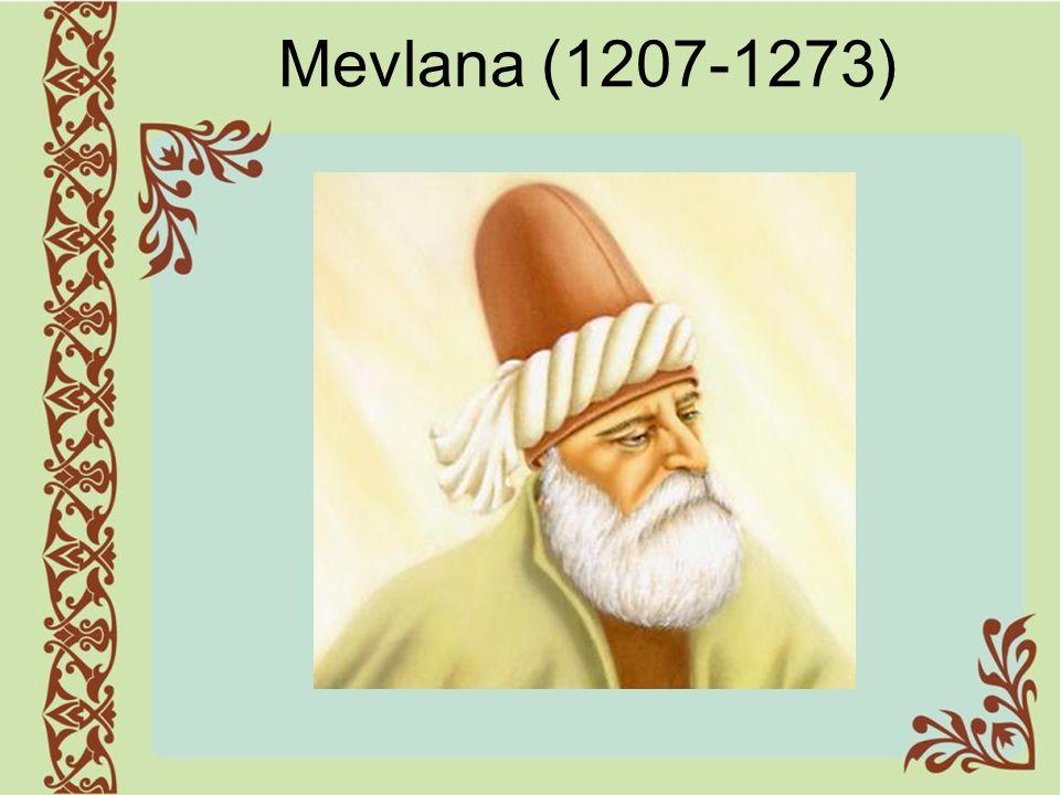 Mevlana (1207-1273)