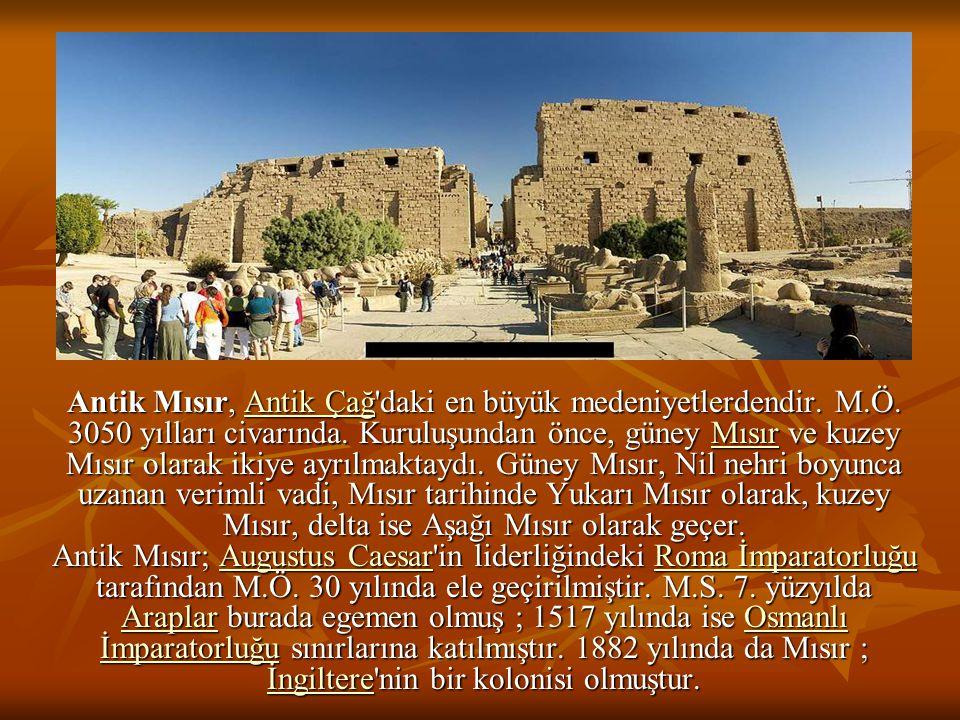 Antik Mısır, Antik Çağ'daki en büyük medeniyetlerdendir. M.Ö. 3050 yılları civarında. Kuruluşundan önce, güney Mısır ve kuzey Mısır olarak ikiye ayrıl