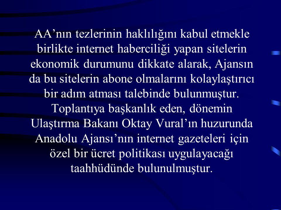 AA'nın tezlerinin haklılığını kabul etmekle birlikte internet haberciliği yapan sitelerin ekonomik durumunu dikkate alarak, Ajansın da bu sitelerin ab