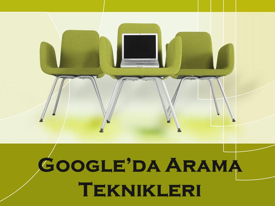 Google'da Arama Teknikleri