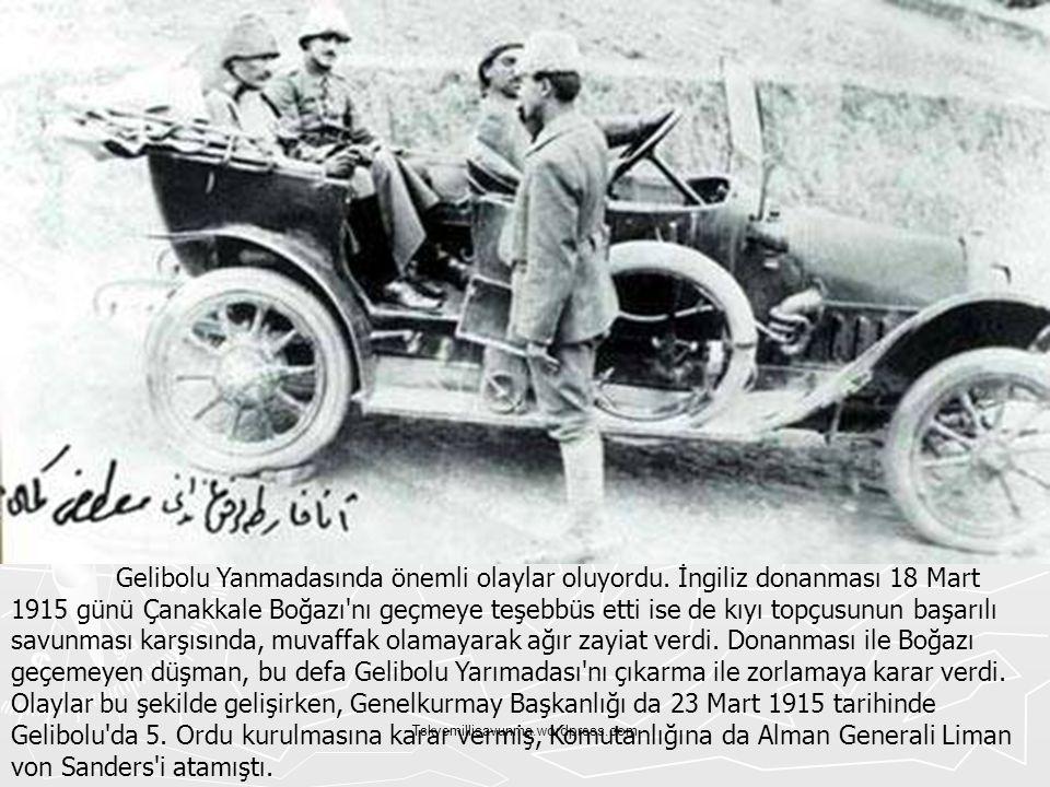 Tskvemillisavunma.wordpress.com Gelibolu Yanmadasında önemli olaylar oluyordu. İngiliz donanması 18 Mart 1915 günü Çanakkale Boğazı'nı geçmeye teşebbü