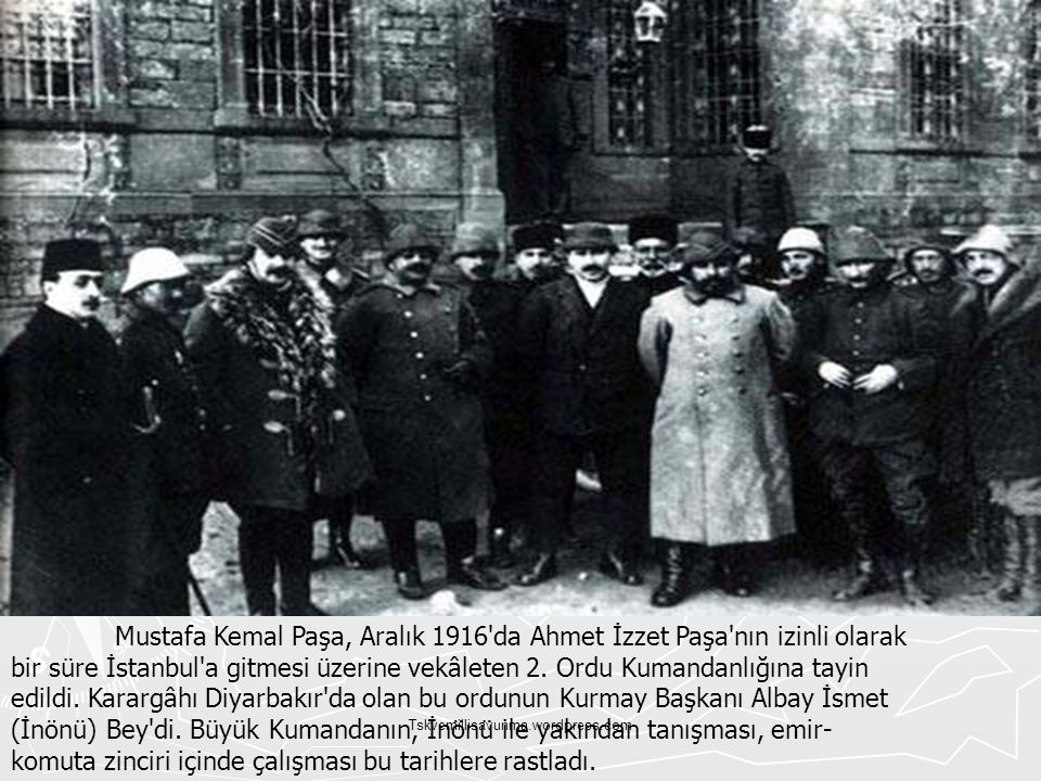 Tskvemillisavunma.wordpress.com Mustafa Kemal Paşa, Aralık 1916'da Ahmet İzzet Paşa'nın izinli olarak bir süre İstanbul'a gitmesi üzerine vekâleten 2.
