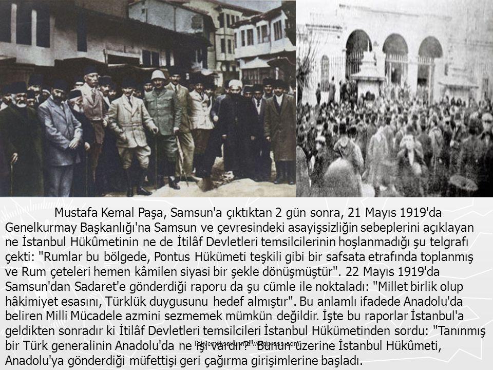 Tskvemillisavunma.wordpress.com Mustafa Kemal Paşa, Samsun'a çıktıktan 2 gün sonra, 21 Mayıs 1919'da Genelkurmay Başkanlığı'na Samsun ve çevresindeki