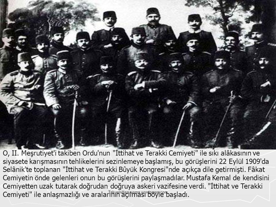 Tskvemillisavunma.wordpress.com O, II. Meşrutiyet'i takiben Ordu'nun