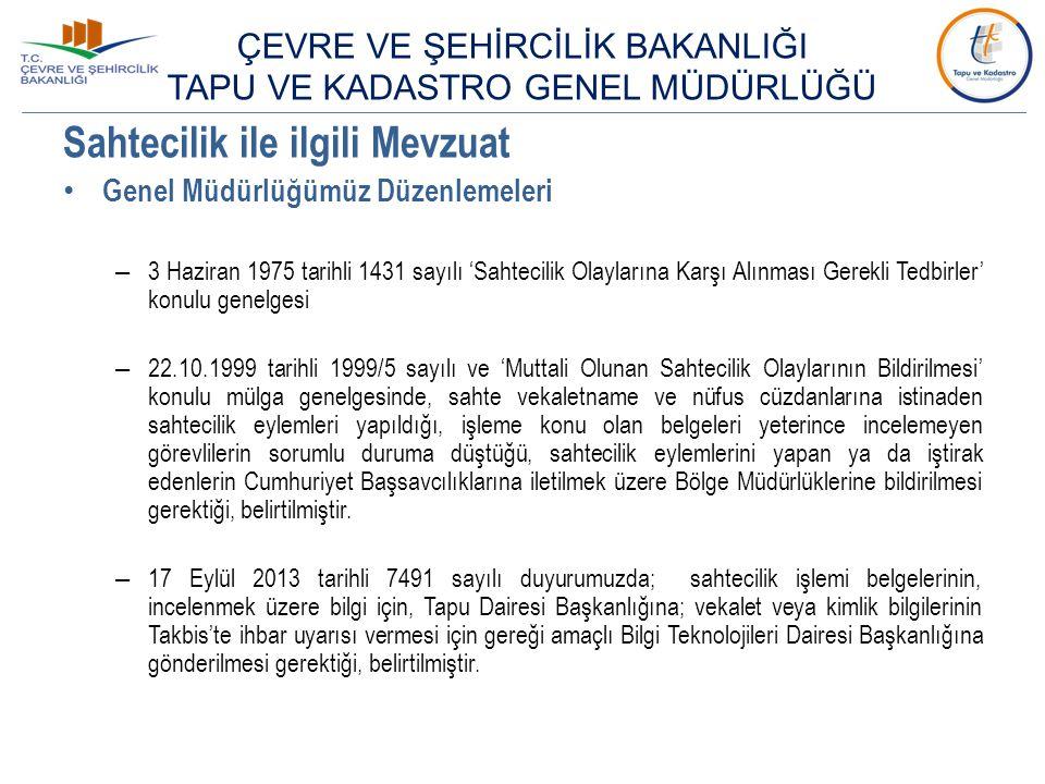 Sahtecilik ile ilgili Mevzuat Genel Müdürlüğümüz Düzenlemeleri – 3 Haziran 1975 tarihli 1431 sayılı 'Sahtecilik Olaylarına Karşı Alınması Gerekli Tedb