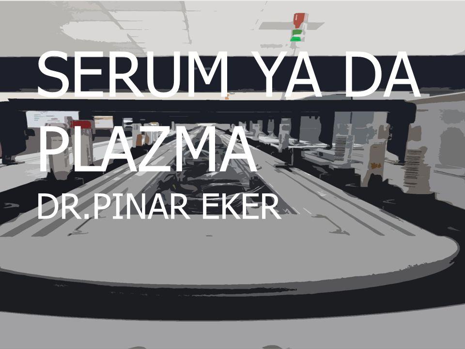 SERUM YA DA PLAZMA DR.PINAR EKER