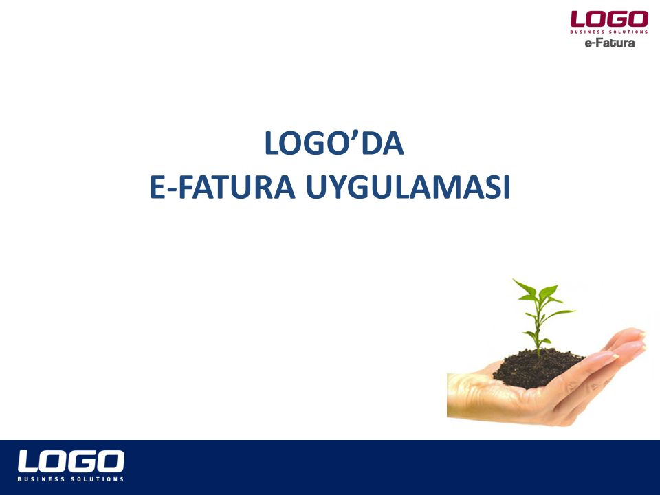 LOGO'DA E-FATURA UYGULAMASI