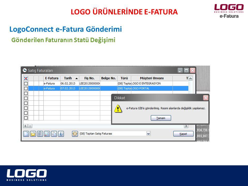 Faturaların İletimine Dair Sistem Yanıtı LOGO ÜRÜNLERİNDE E-FATURA LogoConnect e-Fatura Gönderimi
