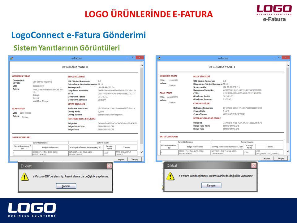 LOGO ÜRÜNLERİNDE E-FATURA LogoConnect e-Fatura Gönderimi Sistem Yanıtlarının Görüntüleri