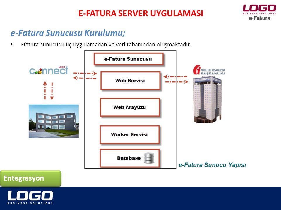 Efatura sunucusu üç uygulamadan ve veri tabanından oluşmaktadır. e-Fatura Sunucusu Kurulumu; Entegrasyon E-FATURA SERVER UYGULAMASI