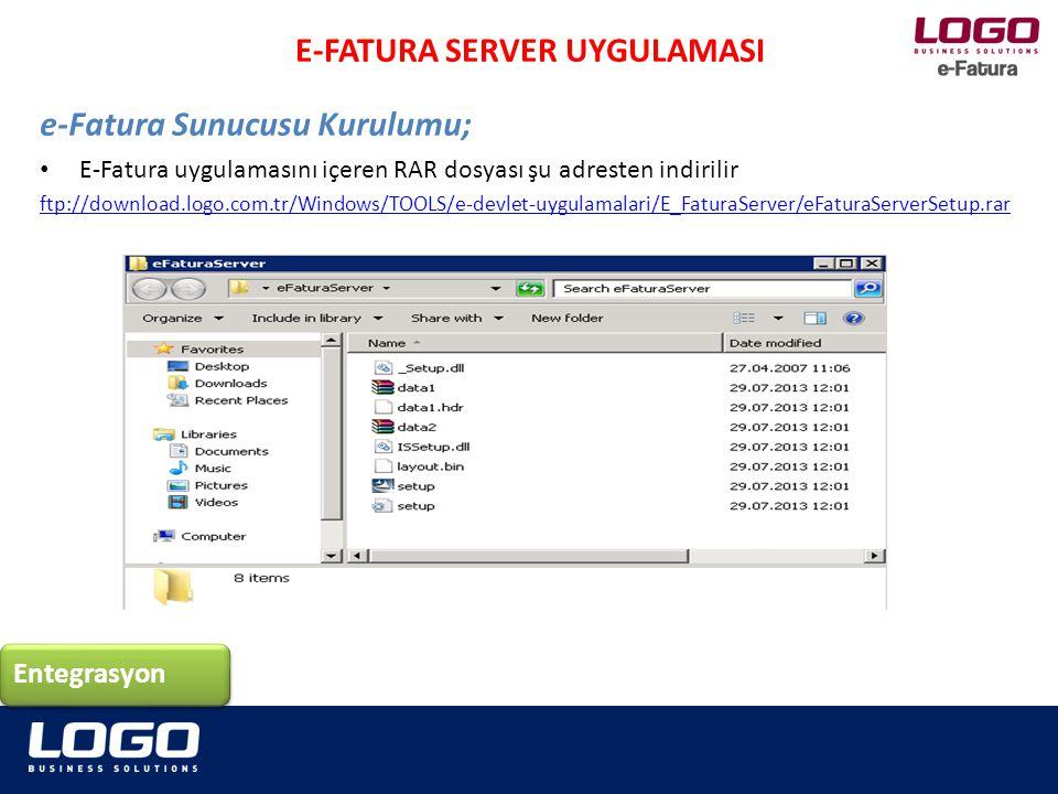 E-Fatura uygulamasını içeren RAR dosyası şu adresten indirilir ftp://download.logo.com.tr/Windows/TOOLS/e-devlet-uygulamalari/E_FaturaServer/eFaturaSe