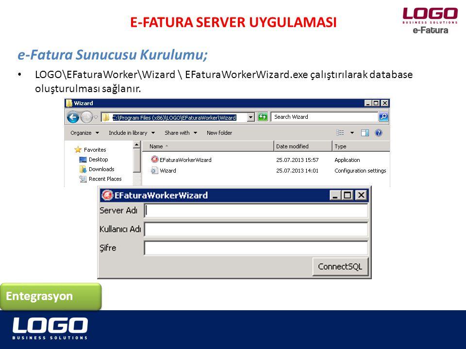 LOGO\EFaturaWorker\Wizard \ EFaturaWorkerWizard.exe çalıştırılarak database oluşturulması sağlanır. Entegrasyon E-FATURA SERVER UYGULAMASI e-Fatura Su