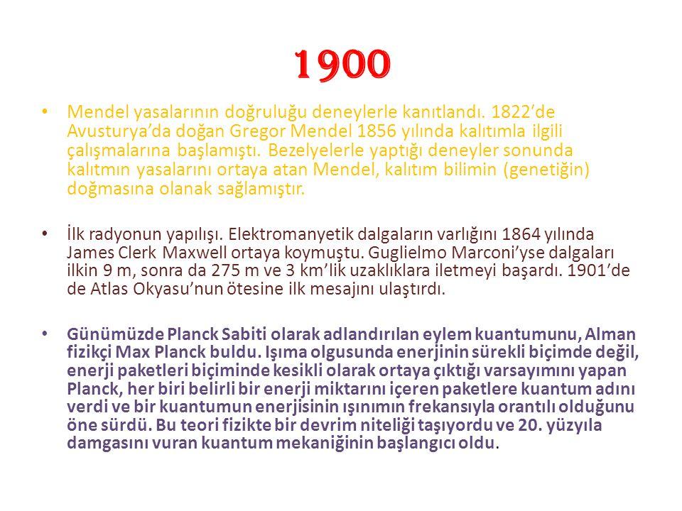 1900 Mendel yasalarının doğruluğu deneylerle kanıtlandı. 1822′de Avusturya'da doğan Gregor Mendel 1856 yılında kalıtımla ilgili çalışmalarına başlamış