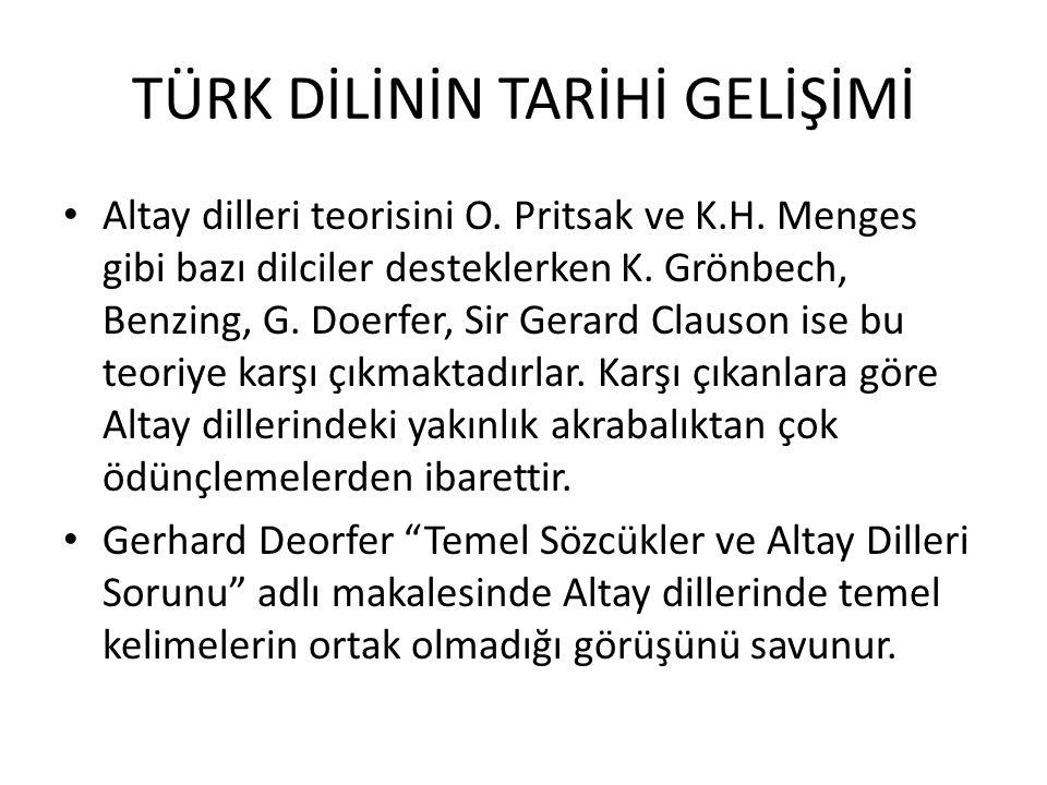 TÜRK DİLİNİN TARİHİ GELİŞİMİ Altay dilleri teorisini O.