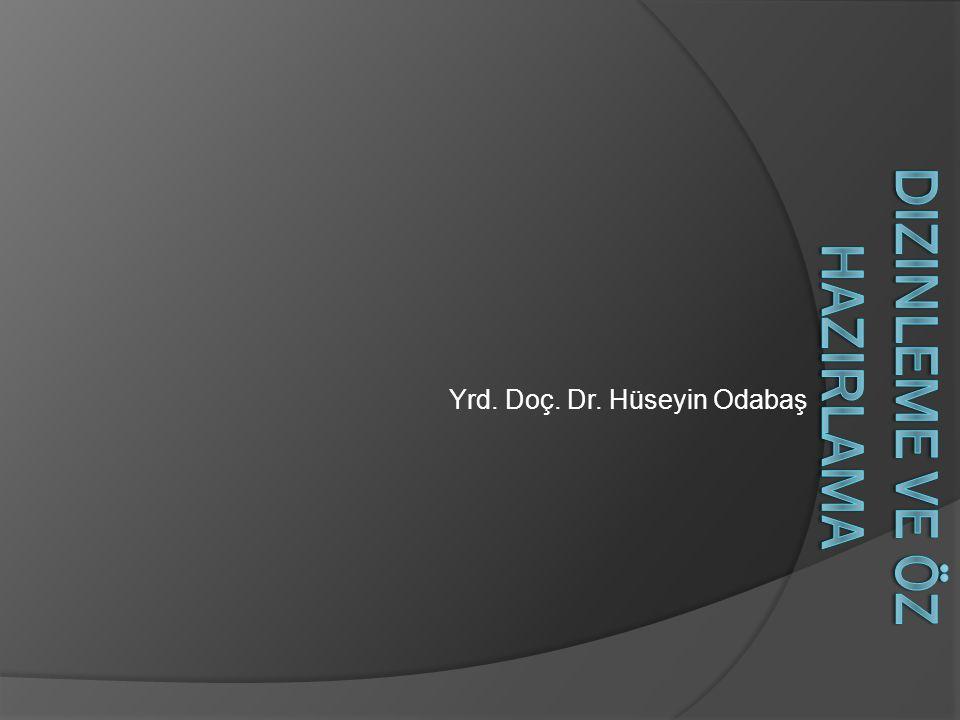 Yrd. Doç. Dr. Hüseyin Odabaş