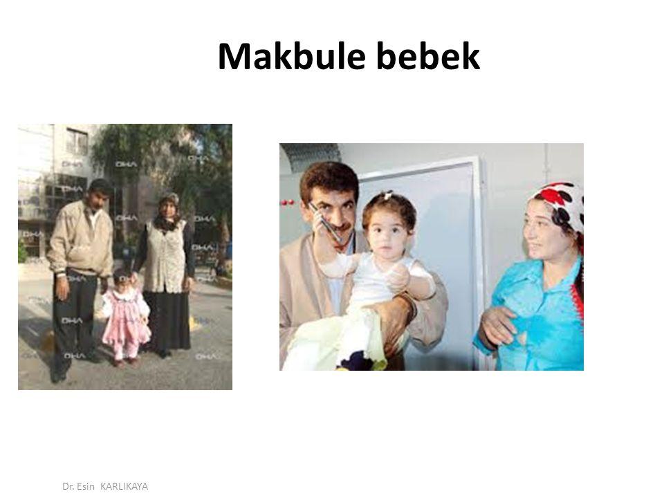 Makbule bebek Dr. Esin KARLIKAYA