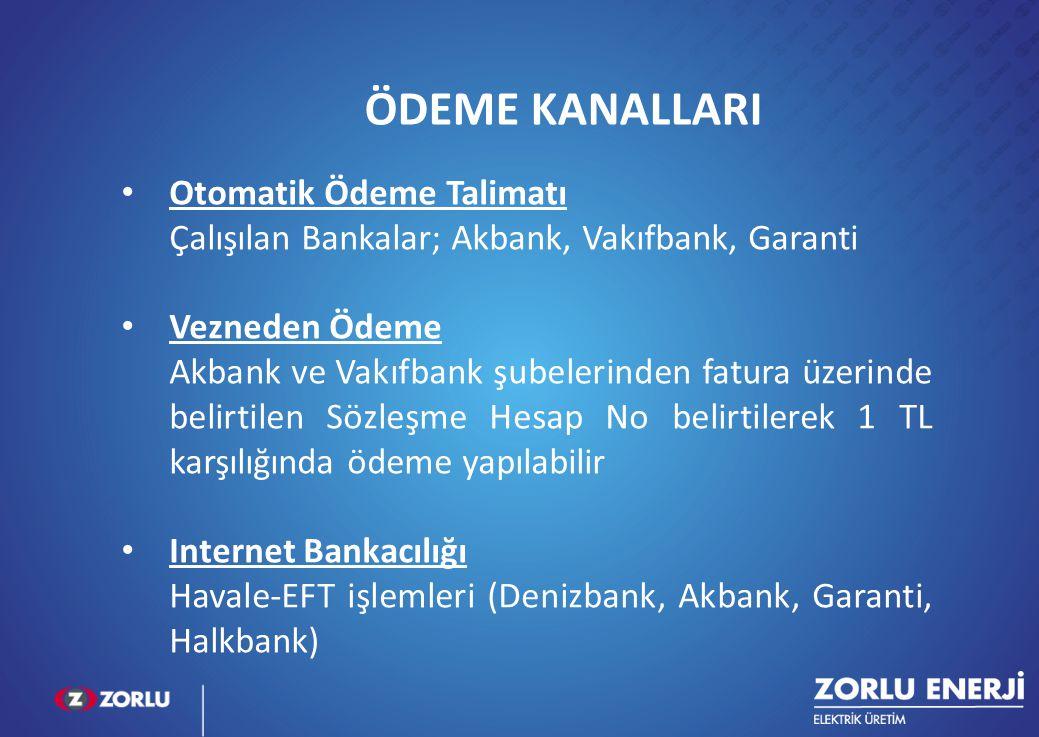 14 ÖDEME KANALLARI Otomatik Ödeme Talimatı Çalışılan Bankalar; Akbank, Vakıfbank, Garanti Vezneden Ödeme Akbank ve Vakıfbank şubelerinden fatura üzeri
