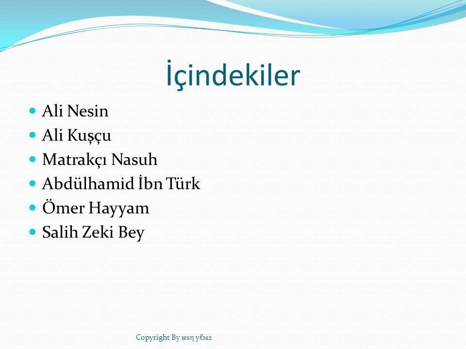 Ali Nesin (1956, İstanbul), Türk matematikçi.1956 da İstanbul da doğdu.