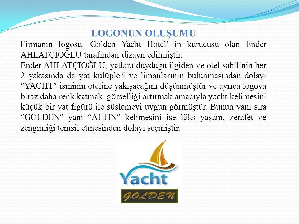 LOGONUN OLUŞUMU Firmanın logosu, Golden Yacht Hotel ' in kurucusu olan Ender AHLATÇIOĞLU tarafından dizayn edilmiştir. Ender AHLATÇIOĞLU, yatlara duyd