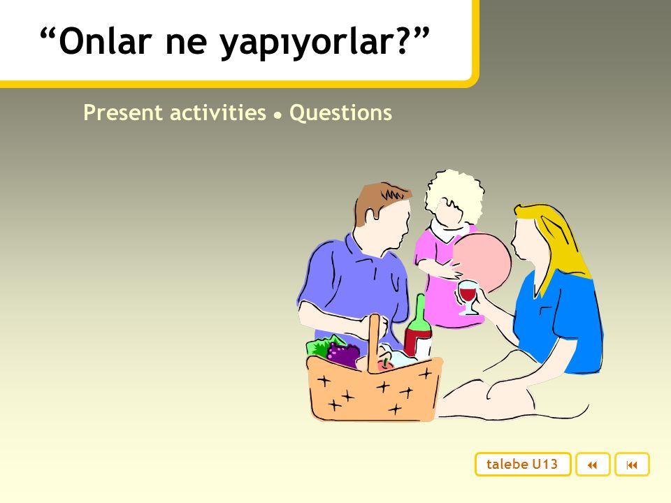 Benim arkadaşlarım tatile gidiyorlar. Serkan Eskişehir'e gidiyor. Çünkü onun ailesi Eskişehir'de yaşıyor. Berna Sinop'a gidiyor. Çünkü onun arkadaşlar