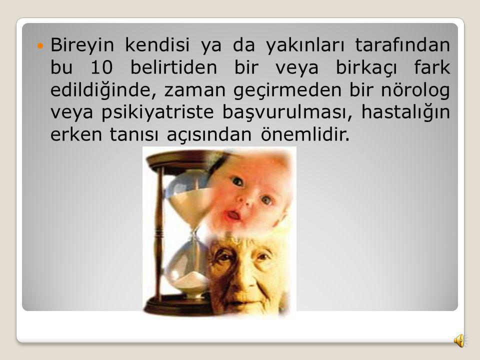 8- Ruh hali ya da davranış değişiklikleri: Alzheimer hastalarının ruh halleri, görünürde geçerli bir neden yokken ani değişimler gösterebilir, örneğin
