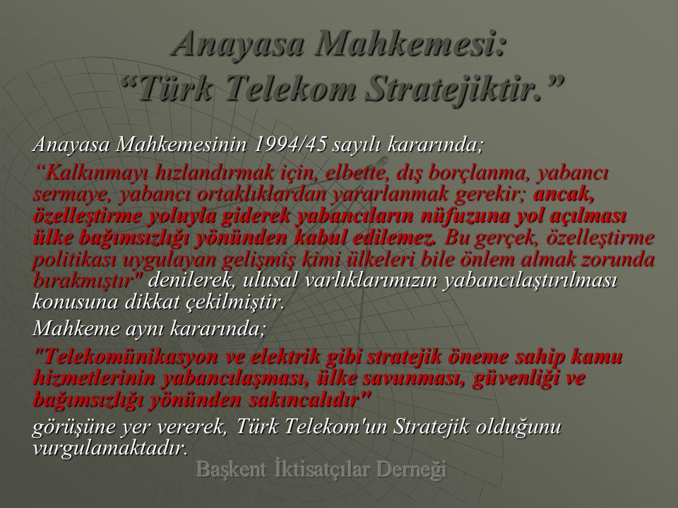 Türk Telekom'un Stratejik Önemi Yoktur Diyenler, Ya;     Muhaberesiz Muharebe Olmaz sözünün ne anlama geldiğini bilmeyenlerdir.