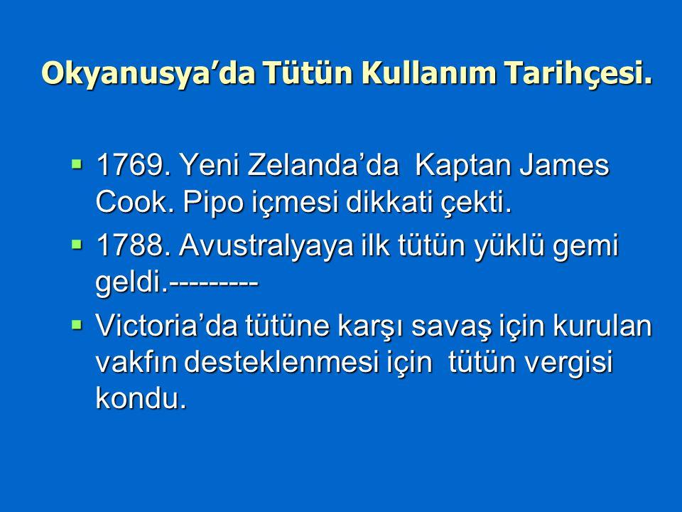 Okyanusya'da Tütün Kullanım Tarihçesi. 1769. Yeni Zelanda'da Kaptan James Cook.
