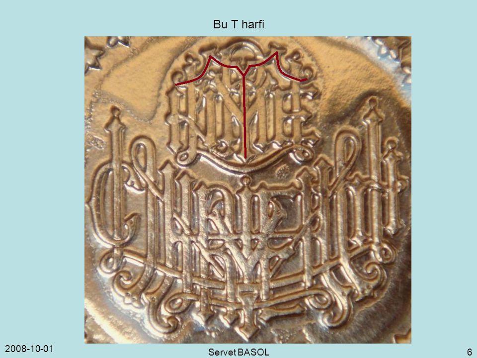 2008-10-01 Servet BASOL 6 Bu T harfi