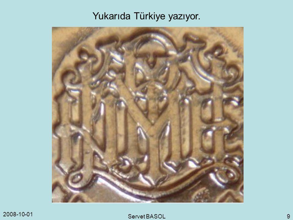 2008-10-01 Servet BASOL 9 Yukarıda Türkiye yazıyor.