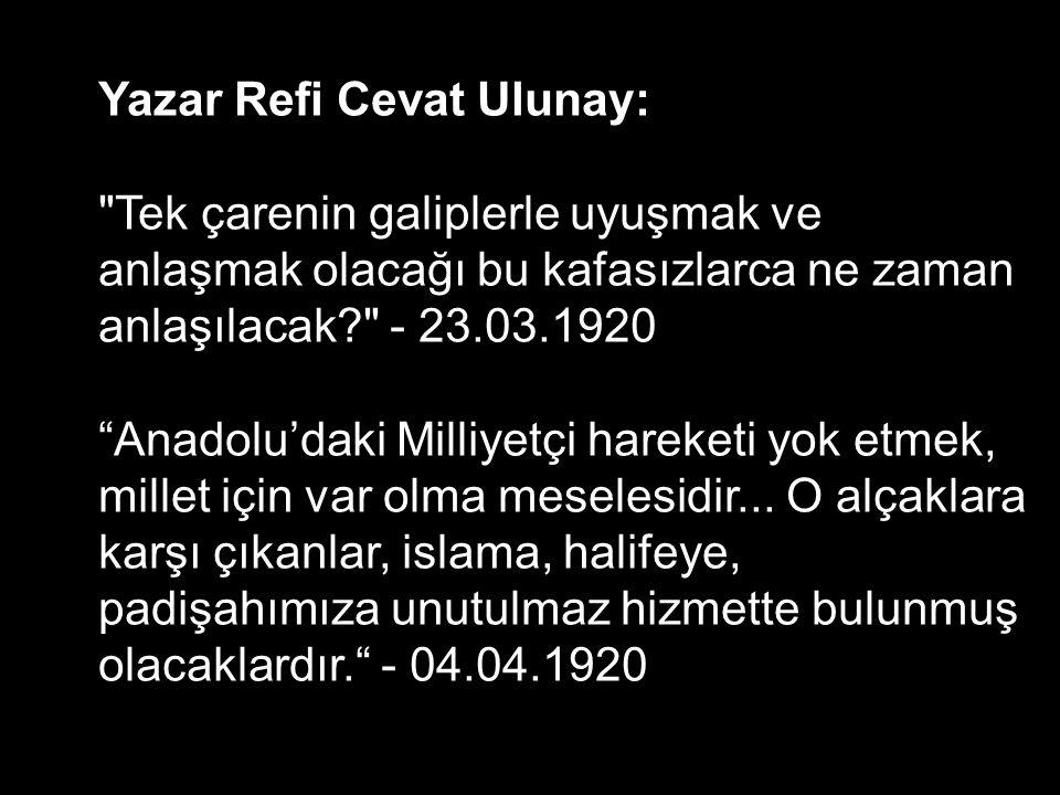 Yazar Refi Cevat Ulunay: Türkler kendi güçleri ile adam olamaz.