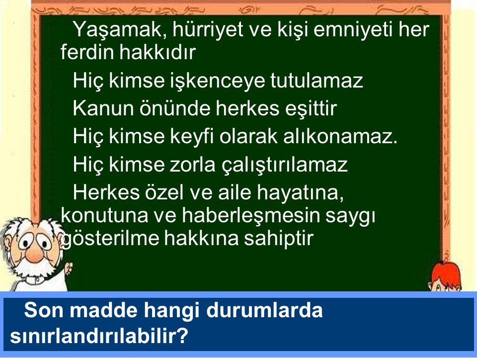 İnsan hakları konusunda, Türkiye'nin de onayladığı, Avrupa İnsan Hakları Sözleşmesi, 1950 de imzalanmıştır.