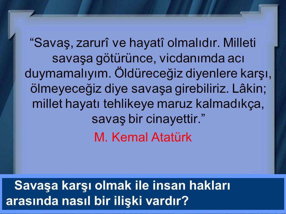 M. Kemal Atatürk insan hakları açısından hangi çalışmaları yapmıştır.