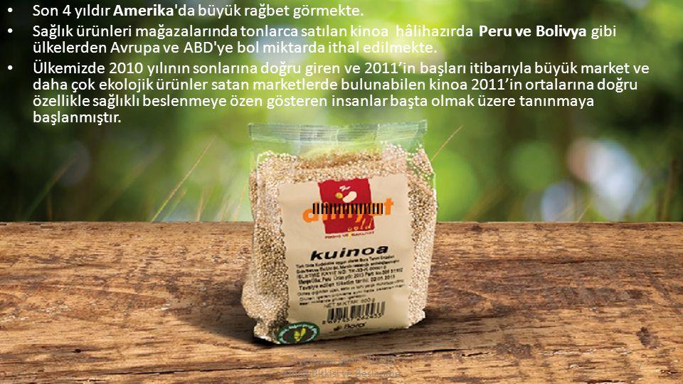 Kinoa bulgur kıvamında bir tahıl olduğu için Türk damak tadına oldukça uygundur.