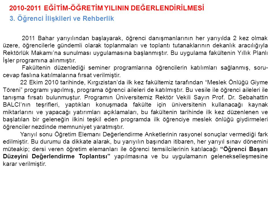 2010-2011 EĞİTİM-ÖĞRETİM YILININ DEĞERLENDİRİLMESİ 3.